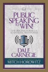 Public Speaking to Win (Condensed Classics)