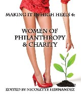 Making it in High Heels 4: Women Of Philanthropy & Charity