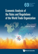 Economic Analysis of the Rules and Regulations of the World Trade Organization