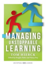 Managing Unstoppable Learning