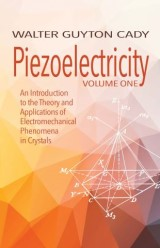 Piezoelectricity: Volume One