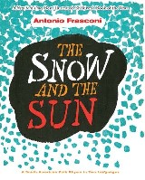 The Snow and the Sun / La Nieve y el Sol