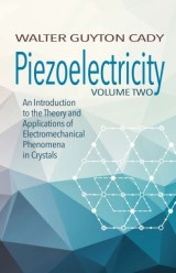 Piezoelectricity: Volume Two