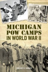Michigan POW Camps in World War II