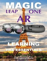 Magic Leap Ar: Learning the Essentials