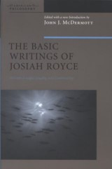 The Basic Writings of Josiah Royce, Volume II