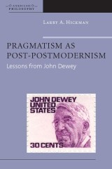 Pragmatism as Post-Postmodernism
