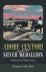 Adobe Centori and the Silver Medallion