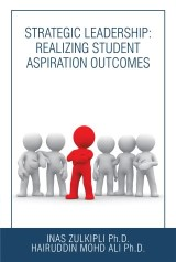 Strategic Leadership: Realizing Student Aspiration Outcomes