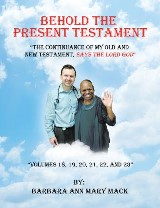Behold the Present Testament