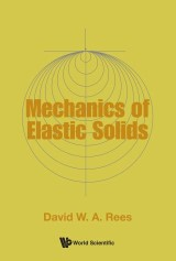 Mechanics of Elastic Solids