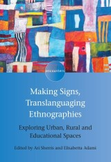 Making Signs, Translanguaging Ethnographies