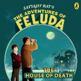 The Adventures Of Feluda: House Of Death