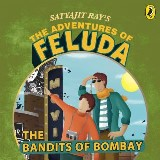 The Adventures Of Feluda: Bandits Of Bombay