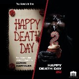 Happy Death Day & Happy Death Day 2U