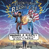 The Adventures of Barry & Joe