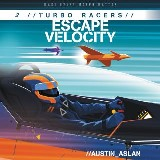 TURBO Racers: Escape Velocity