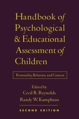 Handbook of Psychological and Educational Assessment of Children, 2/e