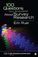 100 Questions (and Answers) About Survey Research