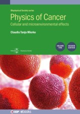 Physics of Cancer, 2nd Edition, Volume 2