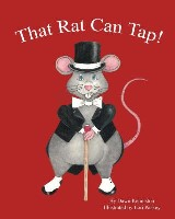 That Rat Can Tap!