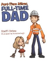 Part-Time Miner, Full-Time Dad