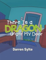 There Is a Dragon Under My Door