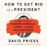How to Get Rid of a President