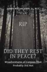 Did They Rest in Peace?