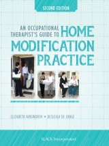 An Occupational Therapists Guide to Home Modification Practice, Second Edition