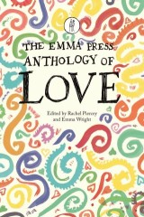 The Emma Press Anthology of Love