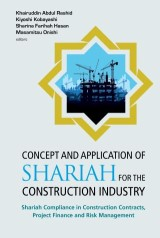 Concept and Application of Shariah for the Construction Industry