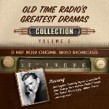 Old Time Radio's Greatest Dramas, Collection 2