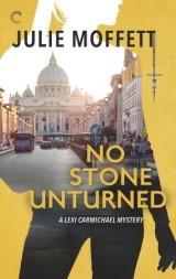 No Stone Unturned: A Lexi Carmichael Mystery, Book Eleven