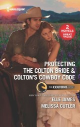 Protecting the Colton Bride & Colton's Cowboy Code
