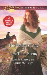 The Outlaw's Lady & Love Thine Enemy
