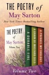 The Poetry of May Sarton Volume Two