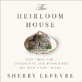 The Heirloom House