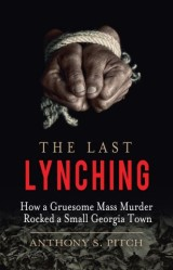 The Last Lynching