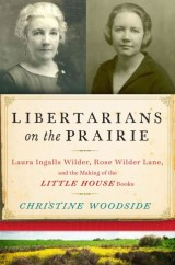 Libertarians on the Prairie