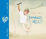 Emmanuel Kelly - ¡Sueña a lo grande! (Emmanuel Kelly - Dream Big!)