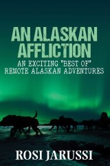 An Alaskan Affliction