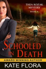 Schooled in Death (The Thea Kozak Mystery Series, Book 9)