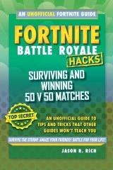 Hacks for Fortniters: Surviving and Winning 50 v 50 Matches