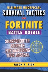 Ultimate Unofficial Survival Tactics for Fortnite Battle Royale: Sharps