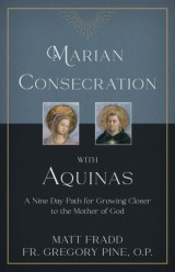 Marian Consecration With Aquinas