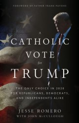 A Catholic Vote for Trump