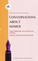 The Biblio File: Conversations About Homer