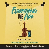 Everything We Are