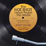 The Hot Shot Heard 'Round the World